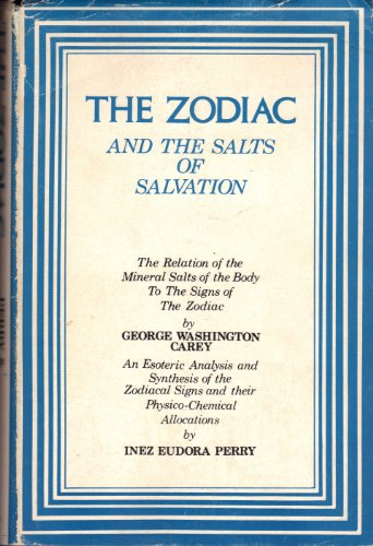 Zodiac Salt (Zodiac and the Salts of Salvation)