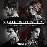 Shadowhunters: The Mortal Instruments (Original Television Series Soundtrack)
