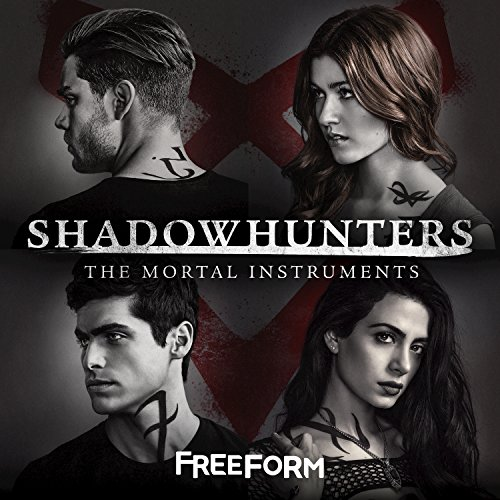 Shadowhunters: The Mortal Inst...