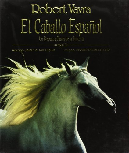 Descargar Libro Caballo Español, El Robert Vavra