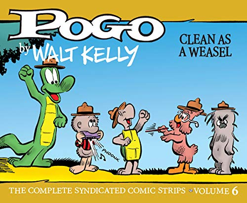 Pdf Comics Pogo: The Complete Syndicated Comic Strips 6: Clean as a Weasel (Walt Kelly's Pogo)