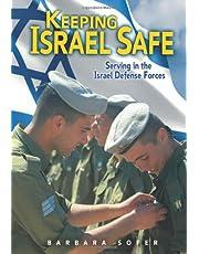 Keeping Israel Safe: Serving the Israel Defense Forces