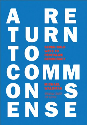 A Return to Common Sense: Seven Bold Ways to Revitalize - Federal Commons In Way