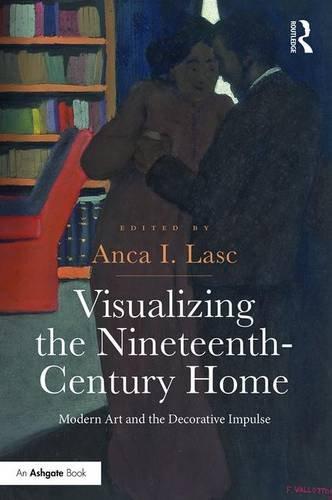 visualizing-the-nineteenth-century-home-modern-art-and-the-decorative-impulse
