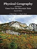 img - for Physical Geography Lab Manual: Views from the Mountain State by KITE J STEVEN (2009-08-03) book / textbook / text book