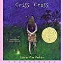 Criss Cross Audiobook by Lynne Rae Perkins Narrated by Danielle Ferland