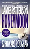 Honeymoon, James Patterson and Howard Roughan, 0446613371