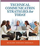 Technical Communication Strategies for Today, Johnson-Sheehan, Richard, 0321851765
