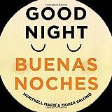Good Night - Buenas Noches (English and Spanish Edition)