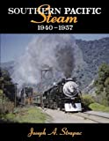 img - for Southern Pacific Steam 1940-1957 book / textbook / text book