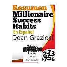 Resumen en español de Millionaire Success Habits: La puerta de entrada a la riqueza y la prosperidad