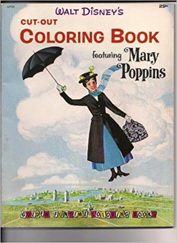 Walt Disney\'s Cut-out Coloring Book Featuring Mary Poppins (Golden ...