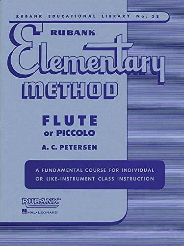Rubank Elementary Method - Flute or Piccolo (Rubank Educational Library) ()