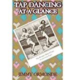 Tap Dancing at a Glance (Paperback) - Common