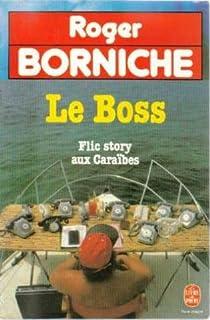 Le boss par Borniche