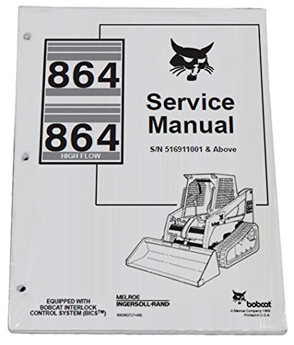 Bobcat 864 Compact Track Loader Complete Shop Service Manual - Part Number # 6900627 by Bobcat (Image #1)