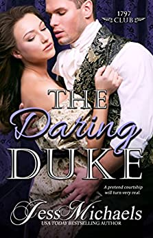 The Daring Duke: The 1797 Club by [Michaels, Jess]