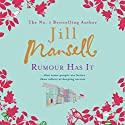 Rumour Has It Audiobook by Jill Mansell Narrated by Esther Wane