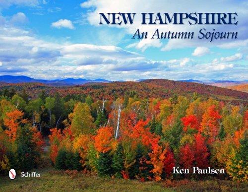 New Hampshire: An Autumn Sojourn [Idioma Inglés] por Ken Paulsen