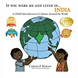 If You Were Me and Lived In...India: A Child's Introduction to Cultures Around the World (If You Were Me and Lived In...Cultural)