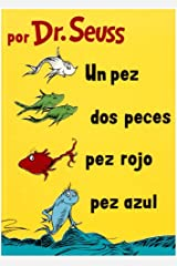 Un Pez, Dos Peces, Pez Rojo, Pez Azul (I Can Read It All by Myself Beginner Books (Hardcover)) (Spanish Edition) Hardcover