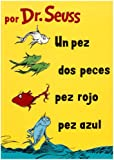 img - for Un Pez, Dos Peces, Pez Rojo, Pez Azul (I Can Read It All by Myself Beginner Books (Hardcover)) (Spanish Edition) book / textbook / text book