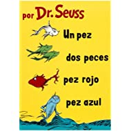 Un Pez, Dos Peces, Pez Rojo, Pez Azul (I Can Read It All by Myself Beginner Books (Hardcover)) (Spanish Edition)