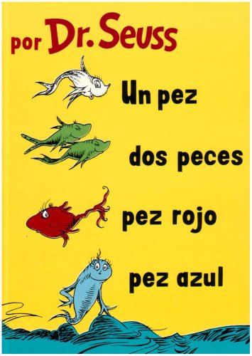 Un Pez, Dos Peces, Pez Rojo, Pez Azul  (I Can Read It All by Myself Beginner Books (Hardcover)) (Spanish - Y Azul Rojo