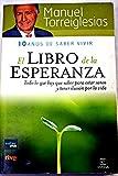 img - for El libro de la esperanza: todo lo que hay que saber para estar sanos y tener ilusi n por la vida book / textbook / text book