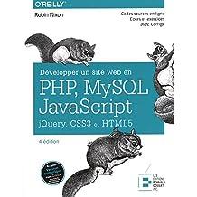 Développer un site web en PHP, MySQL, JavaScript 4e édition