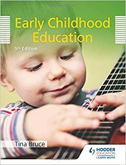 Book Early Childhood Education by Tina Bruce (2015-08-06)