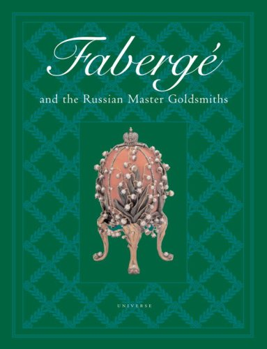 Faberge and the Russian Master (Faberge Egg Designs)