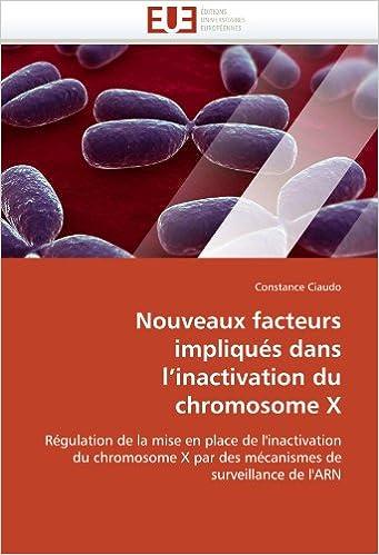 fb239ea27ebf6c Livres gratuits en ligne sans téléchargement Nouveaux facteurs impliqués  dans l inactivation du chromosome X  Régulation de la mise en place de ...