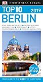 Top 10 Berlin: 2019 (Pocket Travel Guide)