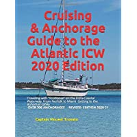 Cruising and Anchorage Guide to the Atlantic ICW: Footloose Cruising the ICW