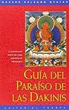 Guia del Paraíso de las Dakinis, Gueshe Kelsang Gyatso, 8492094338