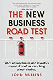 img - for The New Business Road Test: What entrepreneurs and investors should do before launching a lean start-up (5th Edition) book / textbook / text book