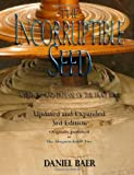 The Incorruptible Seed, Daniel Baer, 0615548237