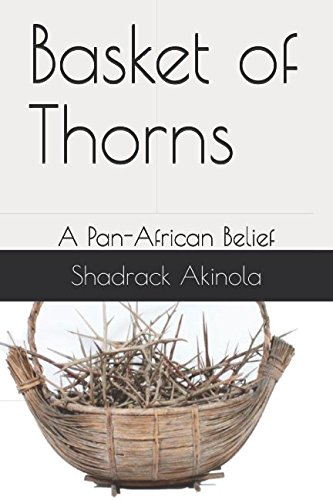 Download Basket of Thorns: A Pan-African Belief pdf