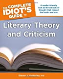 The Complete Idiot's Guide to Literary Theory and Criticism, Steven J. Venturino, 1615642412