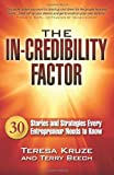 The in-Credibility Factor, Teresa Kruze and Terry Beech, 0987950703