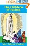 The Children of Fatima and Our Lady's...