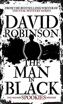 The Man in Black (#2 Spookies Mystery) by [Robinson, David]