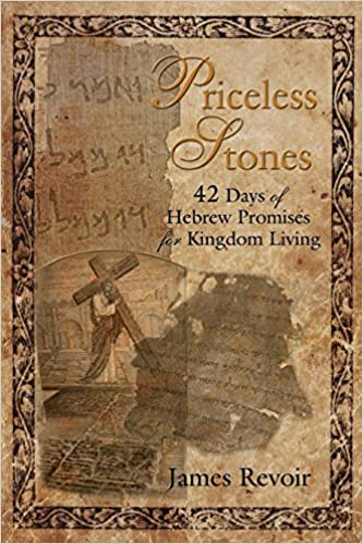 Book Priceless Stones: 42 Days of Hebrew Promises for Kingdom Living by James Revoir (2013-02-19)