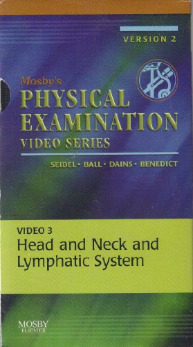 Lymphatic System Head And Neck - Mosby's Physical Examination Video Series: Video 3: Head and Neck and Lymphatic System, Version 2, 1e [VHS]
