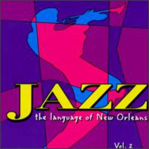 Jazz: The Language of New Orleans, Vol. 2 by Louisiana Red Hot/E1