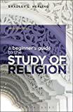 A Beginner's Guide to the Study of Religion
