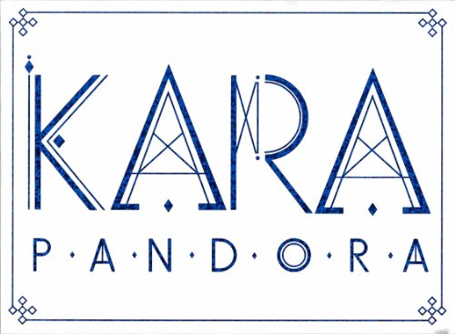 CD : Kara - Pandora (Extended Play)
