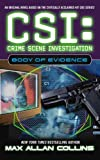 Front cover for the book CSI: Body of Evidence by Max Allan Collins