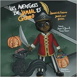 Les Aventures De Jamaal Et Gizmo Jamaal Et Gizmo Jouent Aux